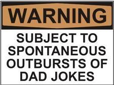 spontaneous dad joke